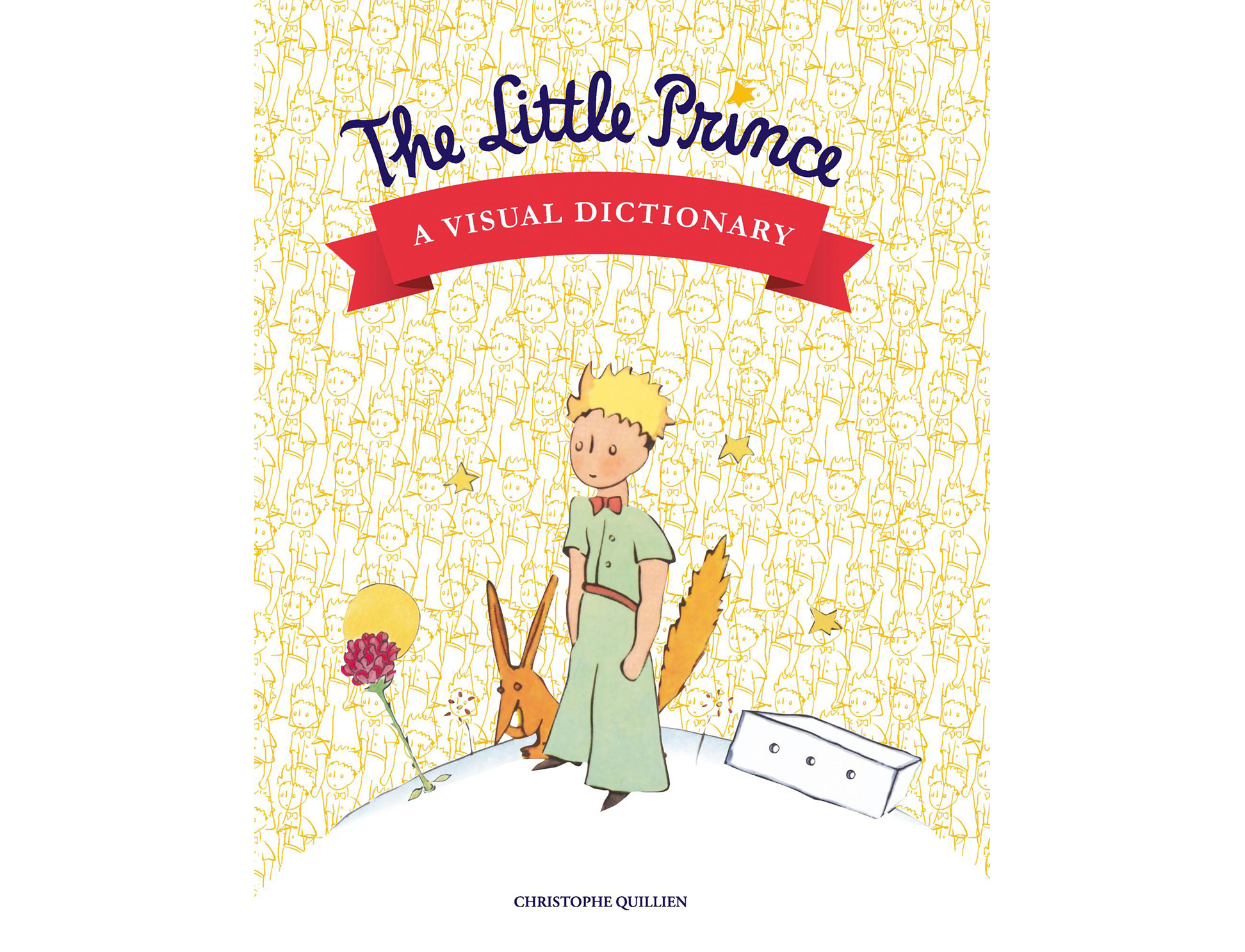 The Little Prince: A Visual Dictionary